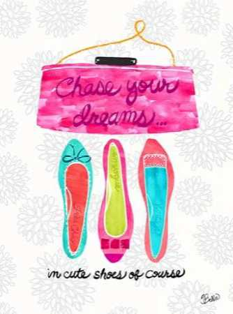 Chase Your Dreams Shoes