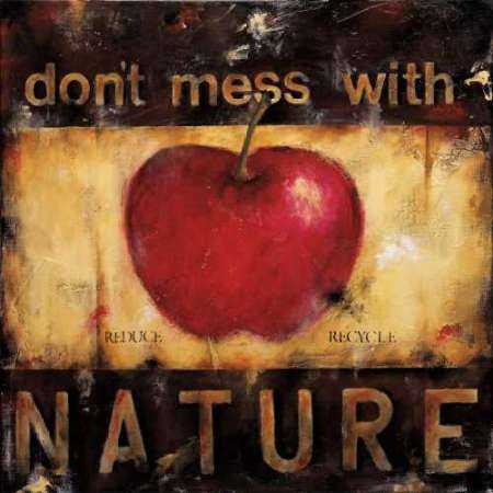 Dont Mess With Nature