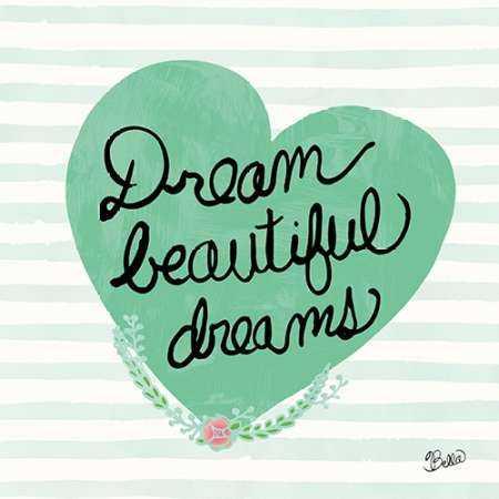 Dream Beautiful Dreams
