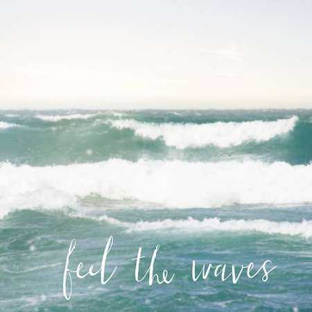 Feel the Waves