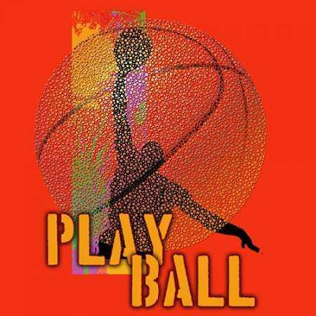 Play Ball - Basketball