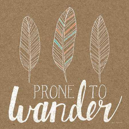 Prone to Wander