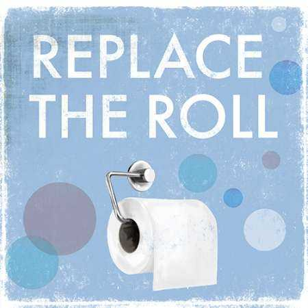 Replace the Roll - Mini