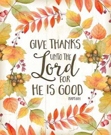 Give Thanks Unto the Lord